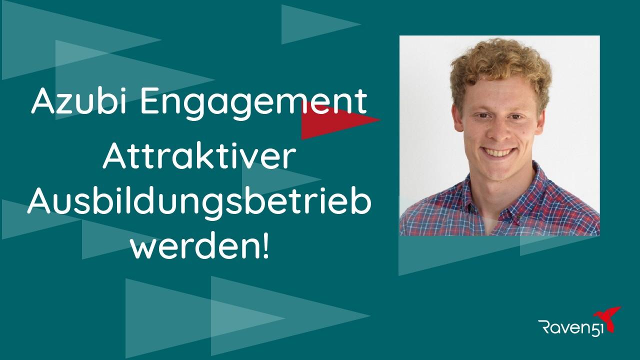 Maximilian Hösl - Azubi Engagement - Attraktiver Ausbildungsbetrieb werden!